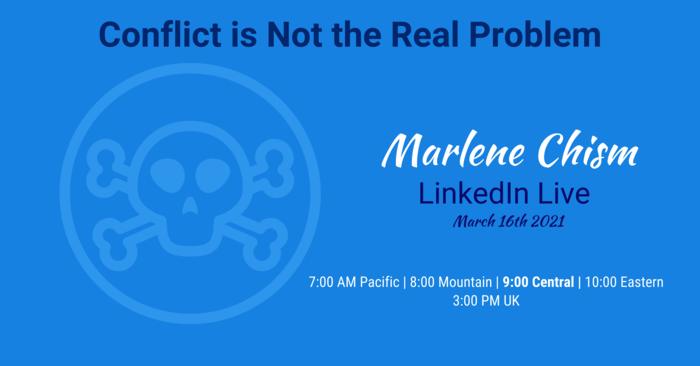 Conflict is Not the Problem: Mismanagement Is